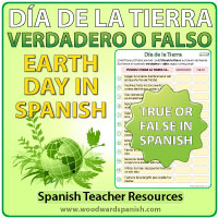 Spanish Earth Day - True or False Quiz - Día de la Tierra - Verdadero o Falso